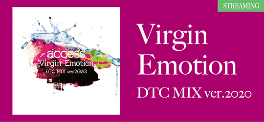 Virgin Emotion DTC MIX ver.2020